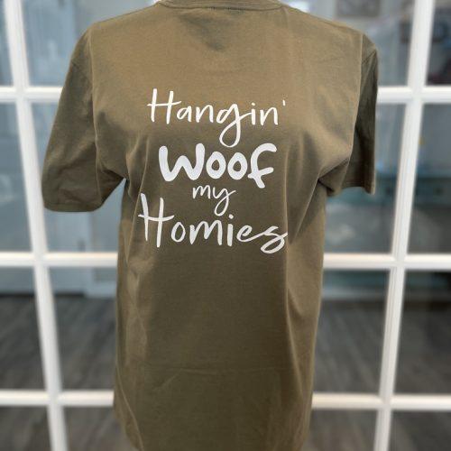 Hangin' Woof My Homies shirt