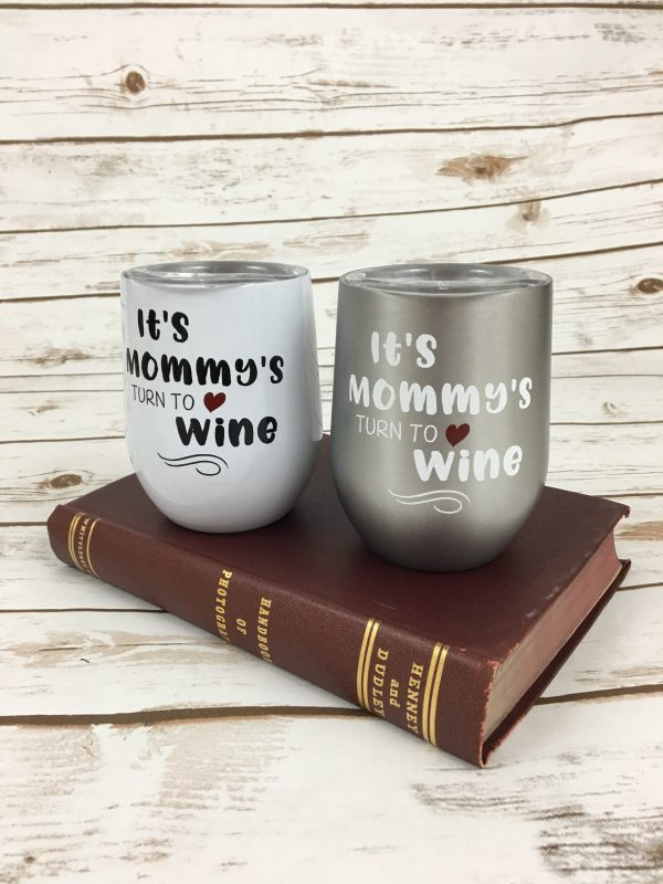 Stemless Wine Glasses - Mommy's Turn To Wine Stemless Wine Glass